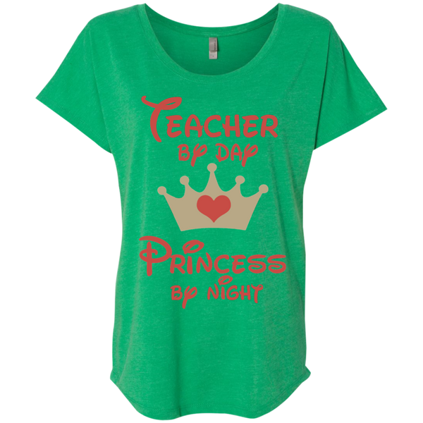 Teacher by Day Princess by Night Next Level Ladies Triblend Dolman Sleeve - TeachersLoungeShop - 2