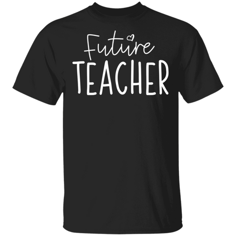Future Teacher  T-Shirt