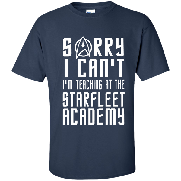 Sorry I Can't I'm Teaching at the Starfleet Academy Cotton T-Shirt - TeachersLoungeShop - 10
