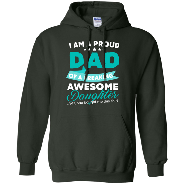 Proud Dad of Freaking awesome Daughter Hoodie - TeachersLoungeShop - 5