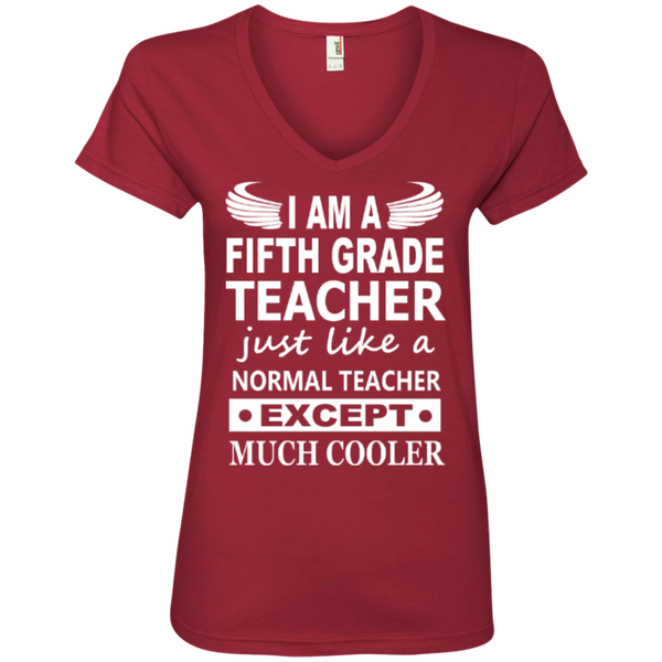I am a Fifth Grade Teacher just like a normal teacher except Much Cooler' Ladies V-Neck Tee - TeachersLoungeShop - 3
