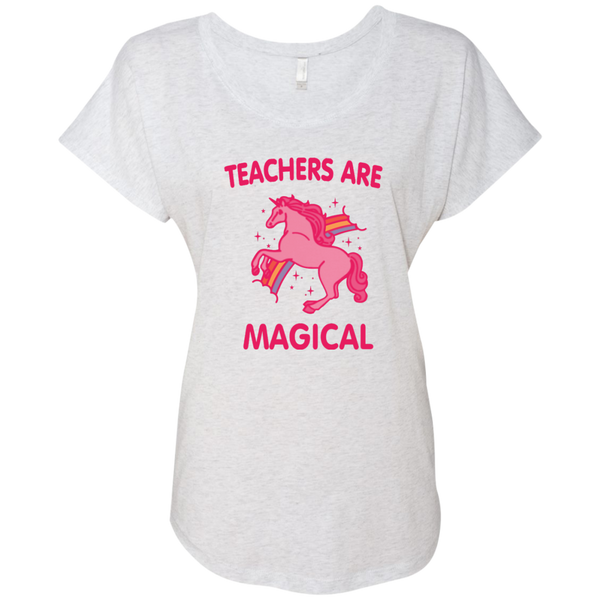 Teachers are Magical Next Level Ladies Triblend Dolman Sleeve - TeachersLoungeShop - 1
