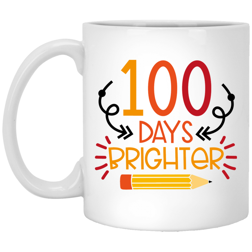 100 Days Brighter  11 oz. White Mug
