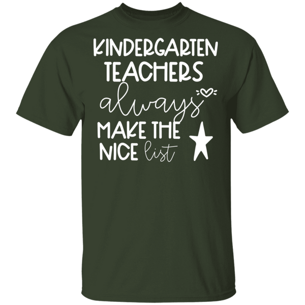 Kindergarten Teachers always make the nice list  T-Shirt