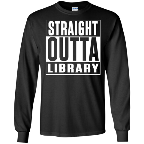 Straight Outta Library  LS Ultra Cotton Tshirt - TeachersLoungeShop - 1