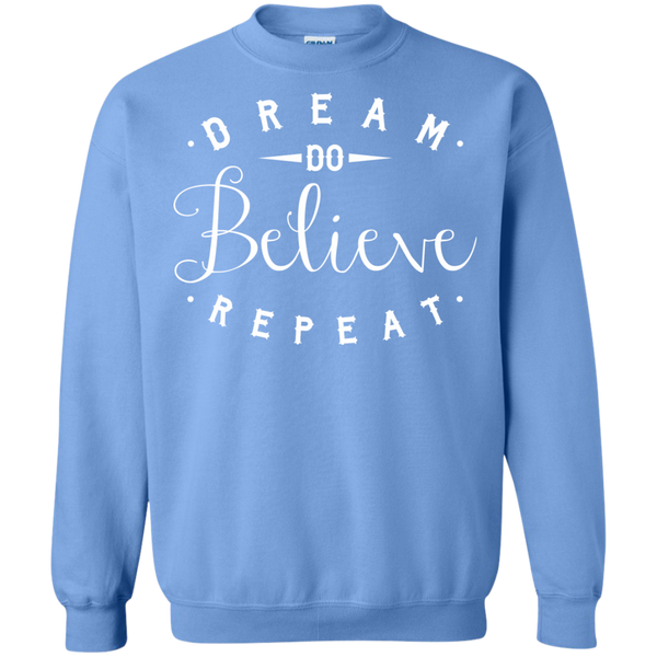 Dream Do Believe Repeat   Crewneck Pullover Sweatshirt  8 oz - TeachersLoungeShop - 11