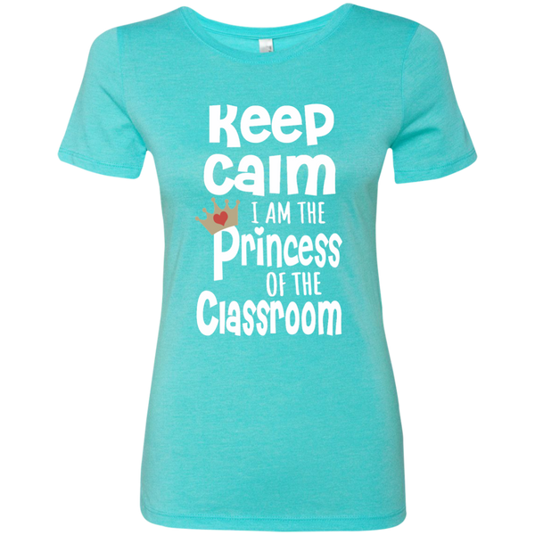 Keep Calm I am the Princess of the Classroom Next Level Ladies Triblend T-Shirt - TeachersLoungeShop - 4