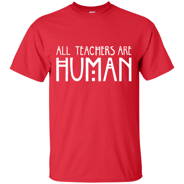 All Teachers Are Human Cotton T-Shirt - TeachersLoungeShop - 8