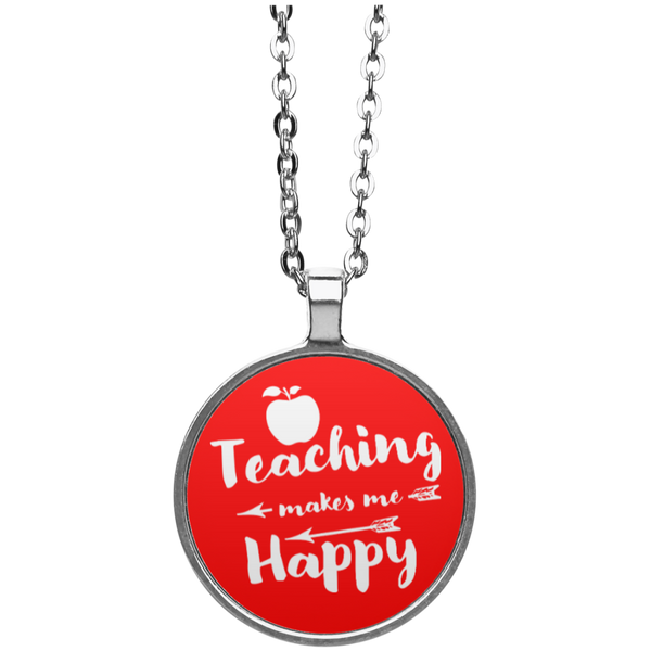 Teaching Makes Me Happy Circle Necklace - TeachersLoungeShop - 3