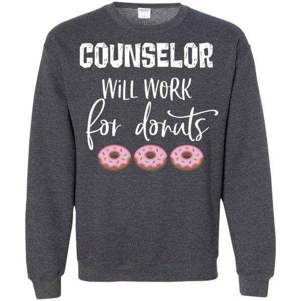 Counselor  will work for donuts  Crewneck Pullover Sweatshirt  8 oz.