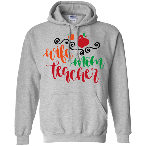 Wife Mom Teacher   Hoodie