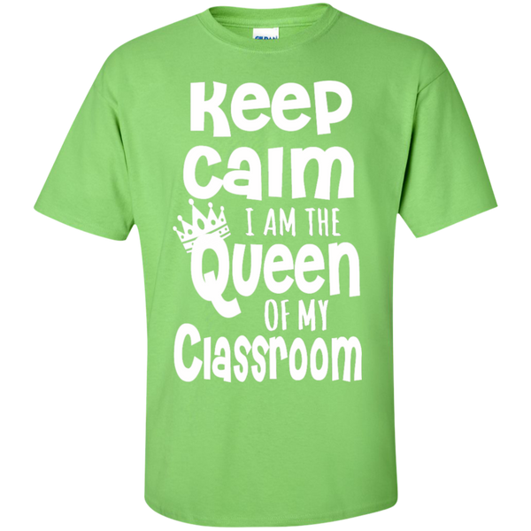 Keep Calm I am the Queen of My Classroom  Cotton T-Shirt - TeachersLoungeShop - 9