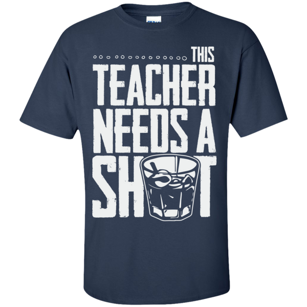 This Teacher needs a Shot  Cotton T-Shirt - TeachersLoungeShop - 10