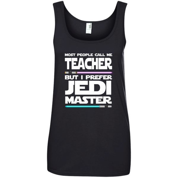 Most People Call Me Teacher But I Prefer Jedi Master Ladies' 100% Ringspun Cotton Tank Top - TeachersLoungeShop - 2