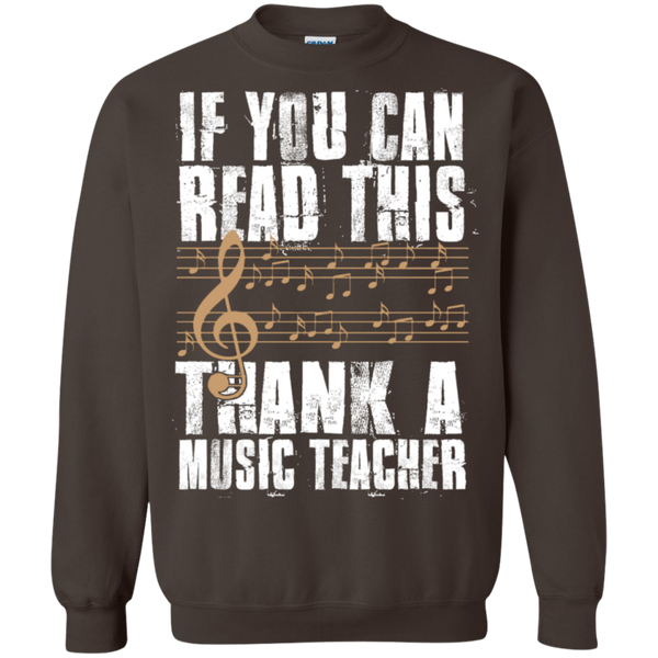 If you can read this Thank a Music Teacher Crewneck Pullover Sweatshirt  8 oz - TeachersLoungeShop - 7