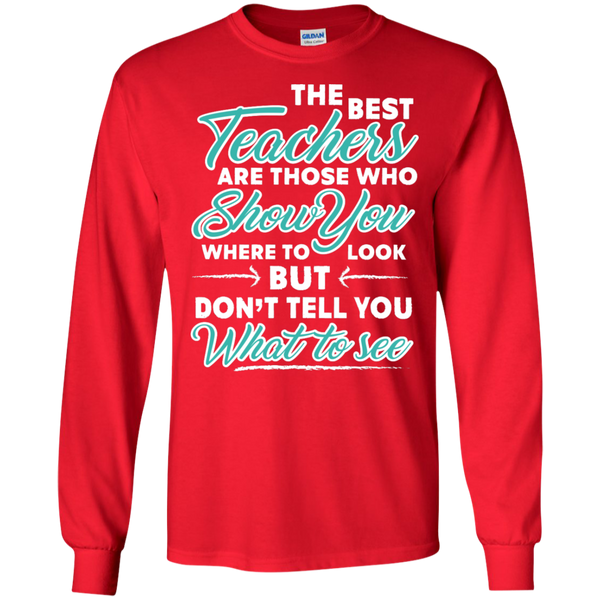 The Best Teachers are those who show you Ultra Cotton Tshirt - TeachersLoungeShop - 6
