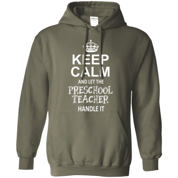 Keep Calm and Let The Preschool Teacher Handle it    Hoodie 8 oz - TeachersLoungeShop - 7