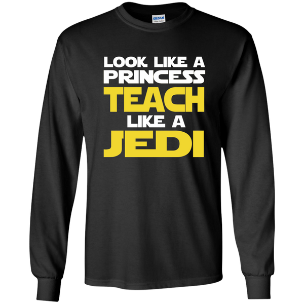Look Like a Princess Teach Like a Jedi LS Ultra Cotton Tshirt - TeachersLoungeShop - 1