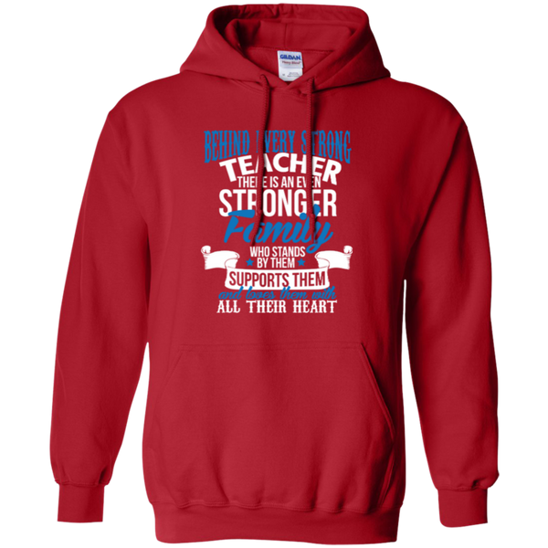 Behind Every Strong Teacher There Is An Even Stronger Family Pullover Hoodie 8 oz - TeachersLoungeShop - 5
