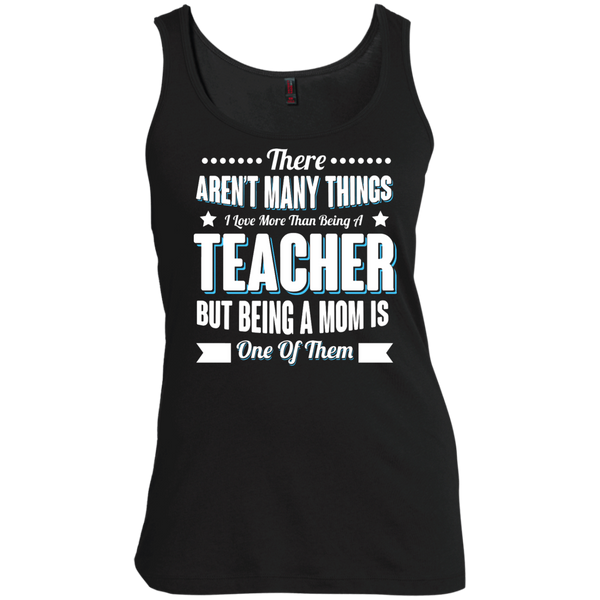 There aren't many things I Love more than being a Teacher but being a MOM is one of them  Scoop Neck Tank Top - TeachersLoungeShop - 2