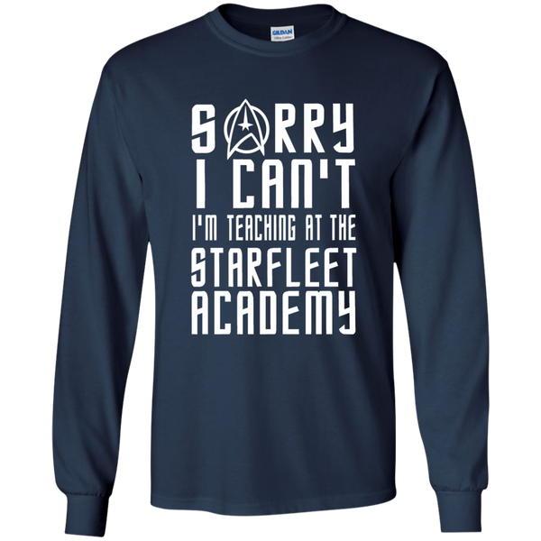 Sorry I Can't I'm Teaching at the Starfleet Academy LS Ultra Cotton Tshirt - TeachersLoungeShop - 9