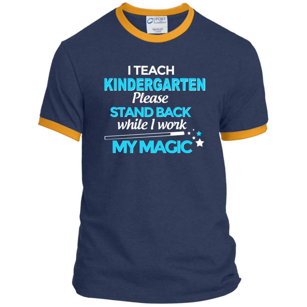 I Teach Kindergarten Please Stand Back While I Work My Magic Ringer Tee - TeachersLoungeShop - 1