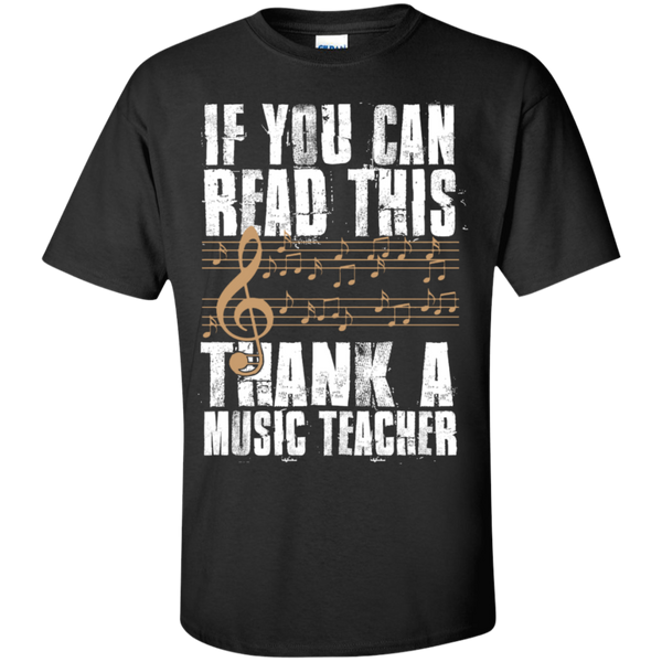 If you can read this Thank a Music Teacher T-Shirt - TeachersLoungeShop - 1