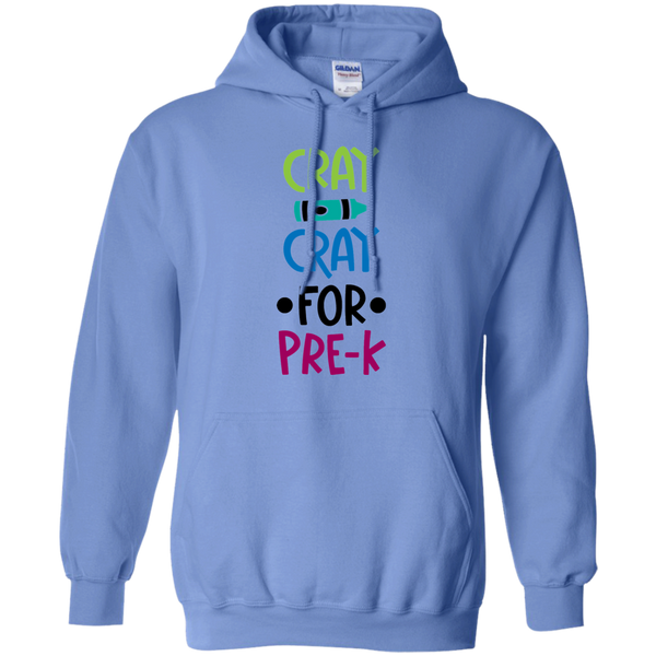 Cray Cray for Pre-K  Hoodie