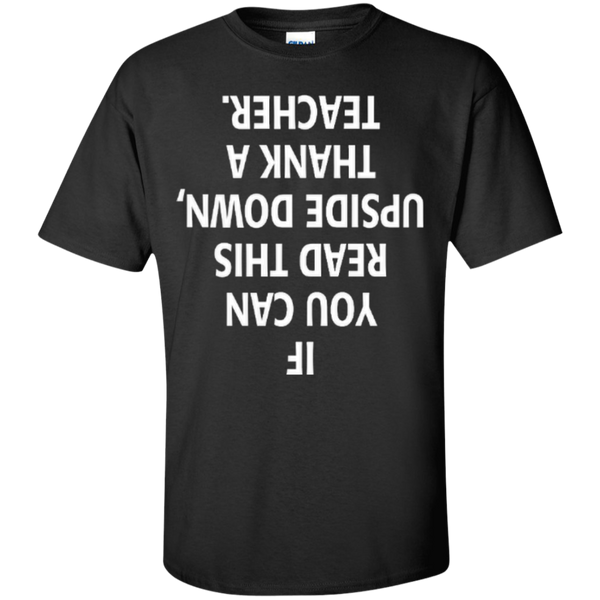 If You Can Read This Upside Down Thank a Teacher T-shirt Hoodie - TeachersLoungeShop - 1
