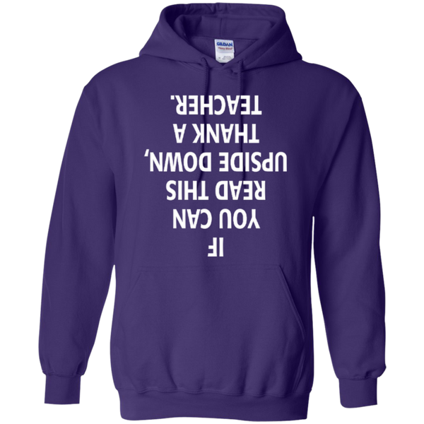 If You Can Read This Upside Down Thank a Teacher T-shirt Hoodie - TeachersLoungeShop - 10