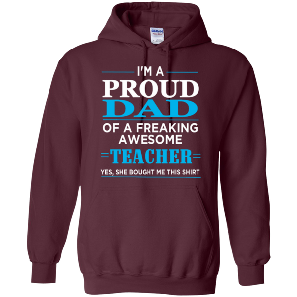 Proud Dad of a freaking awesome Teacher  Hoodie 8 oz - TeachersLoungeShop - 8