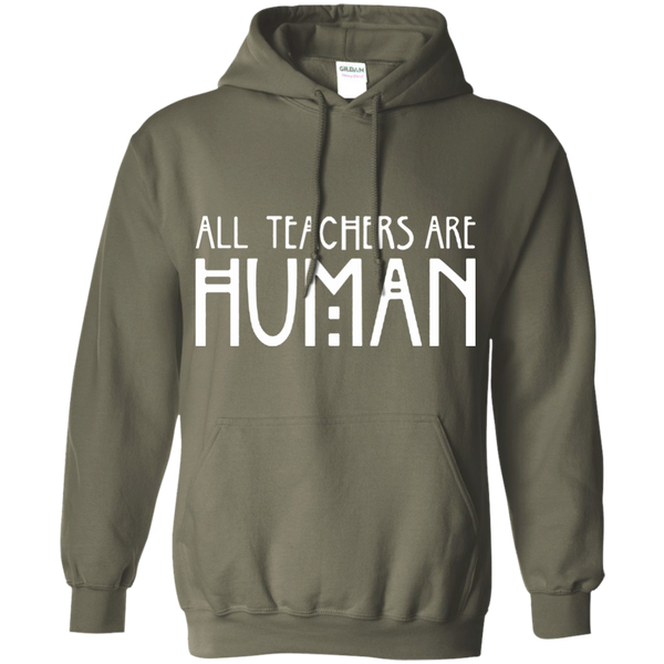 All Teachers Are Human Pullover Hoodie 8 oz - TeachersLoungeShop - 4