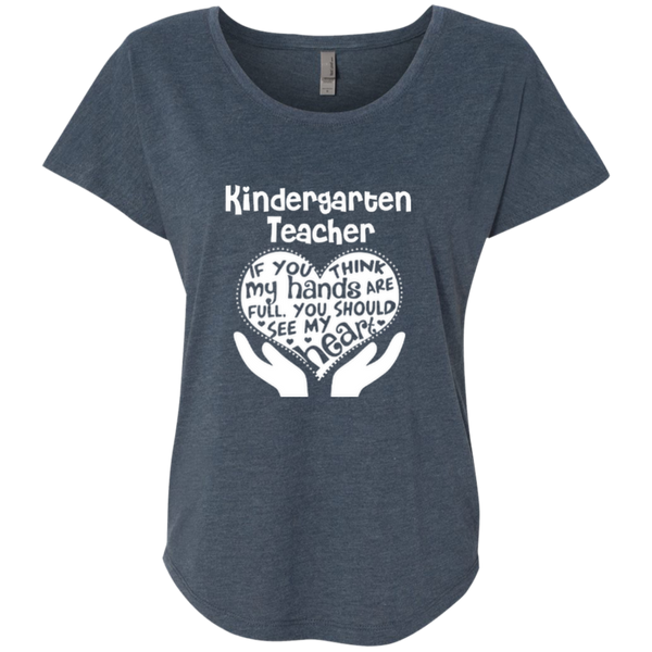 Kindergarten Teacher If You Think My Hands Are Full You Should See My Heart Next Level Ladies Triblend Dolman Sleeve - TeachersLoungeShop - 3