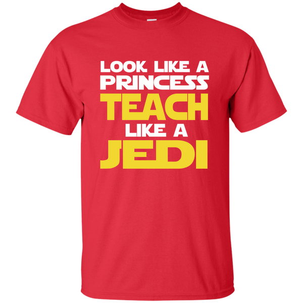 Look Like a Princess Teach Like a Jedi Cotton T-Shirt - TeachersLoungeShop - 8
