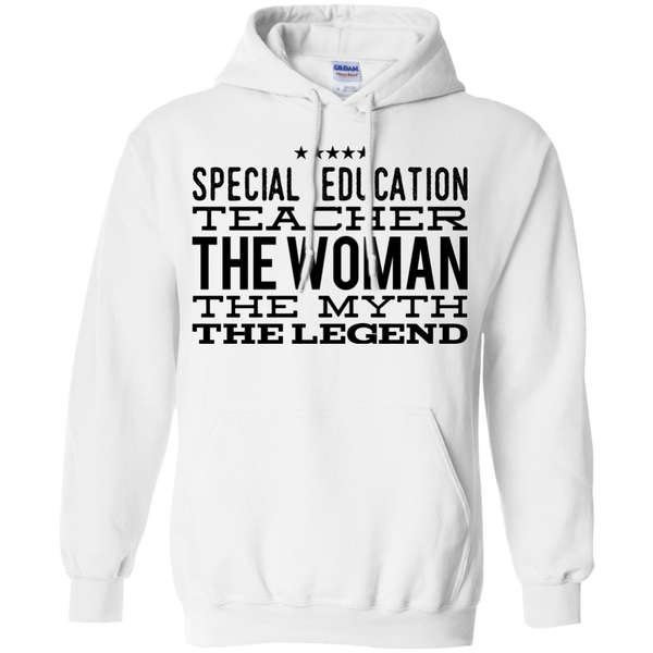 Special  Education Teacher The Woman The Myth The Legend  Hoodie