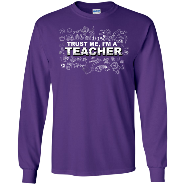 Trust me I'm a Teacher LS Tshirt - TeachersLoungeShop - 7