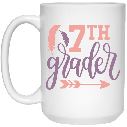 7TH GRADER	 15 oz. White Mug