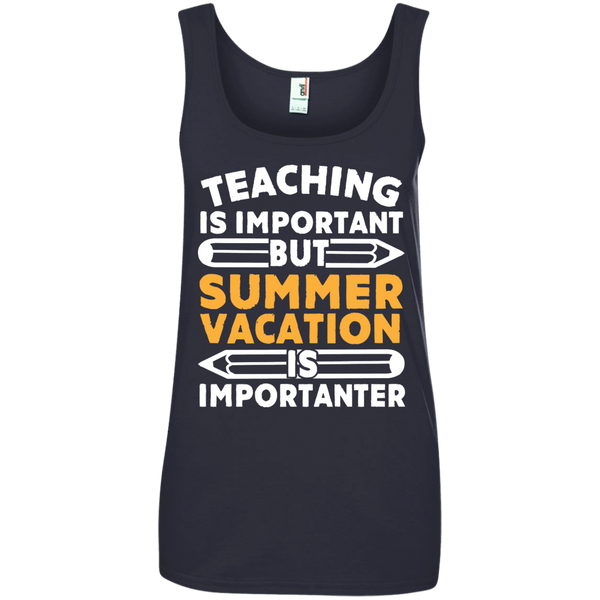 Teaching is important but Summer vacation is importanter  100% Ringspun Cotton Tank Top - TeachersLoungeShop - 5