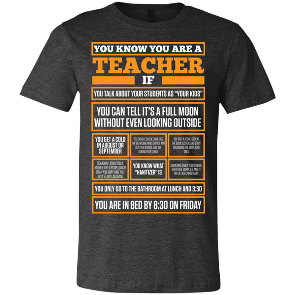 You know you are a Teacher If   T-Shirt