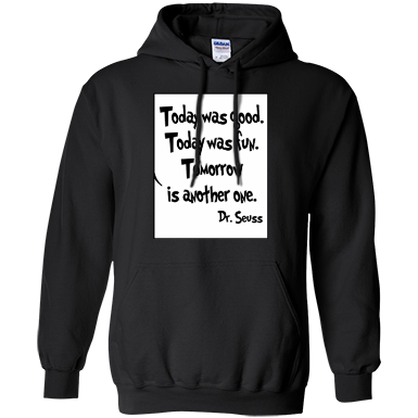 Today Was Good Today Was Fun Tomorrow Is Another One Pullover Hoodie 8 oz - TeachersLoungeShop - 1
