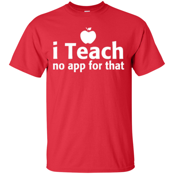 I Teach No App For That Teacher T-shirt Hoodie - TeachersLoungeShop - 2