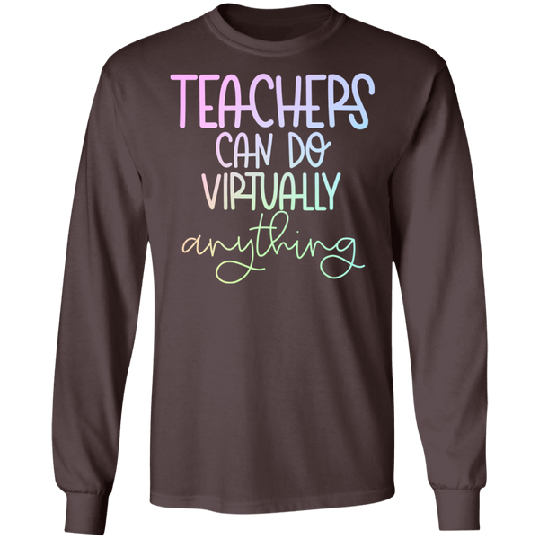 Teachers can do virtually anything LS Ultra Cotton T-Shirt