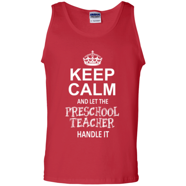 Keep Calm and Let The Preschool Teacher Handle it   100% Cotton Tank Top - TeachersLoungeShop - 3