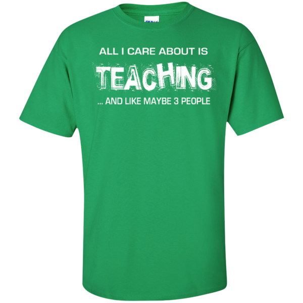 All I Care about is Teaching and Like Maybe 3 People Teacher T-shirt Hoodie - TeachersLoungeShop - 5