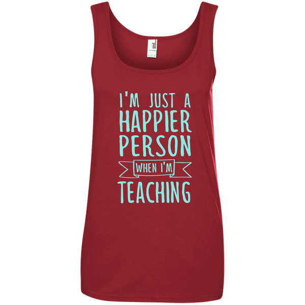I'm Just a Happier Person When I'm Teaching Ladies' 100% Ringspun Cotton Tank Top - TeachersLoungeShop - 3