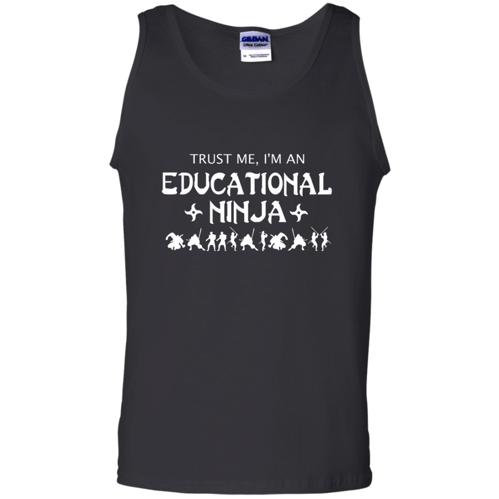 Trust Me I'm An Educational Ninja 100% Cotton Tank Top - TeachersLoungeShop - 1