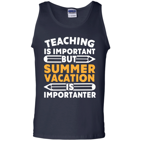 Teaching is important but Summer vacation is importanter   Cotton Tank Top - TeachersLoungeShop - 2
