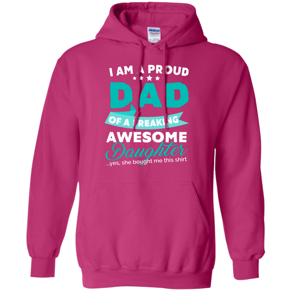 Proud Dad of Freaking awesome Daughter Hoodie - TeachersLoungeShop - 6