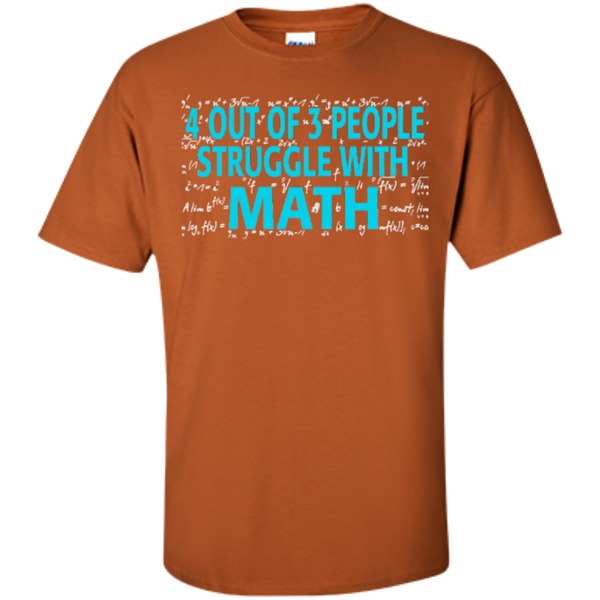 4 out of 3 People Struggle with Math   T-Shirt - TeachersLoungeShop - 7