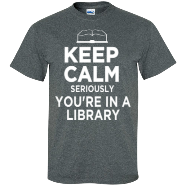 Keep Calm Seriously You're in a Library - TeachersLoungeShop - 8